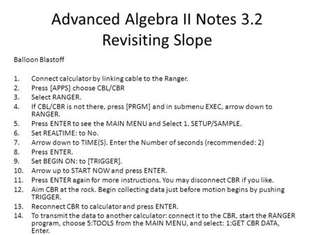 Advanced Algebra II Notes 3.2 Revisiting Slope