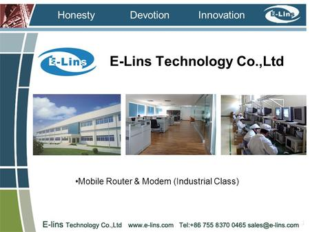 InnovationDevotion Honesty E-Lins Technology Co.,Ltd Mobile Router & Modem (Industrial Class)