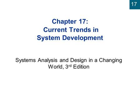 Chapter 17: Current Trends in System Development
