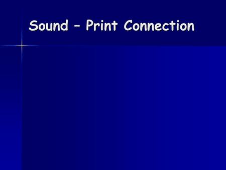 Sound – Print Connection