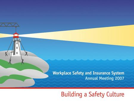 A Partnership of Safety & RTW Champions Agencies and stakeholders dedicated to ensuring Nova Scotians are safe, healthy and protected from workplace injury,