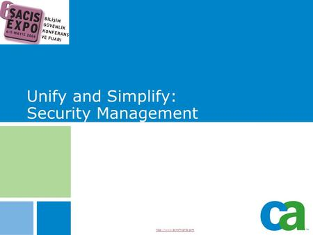 Unify and Simplify: Security Management