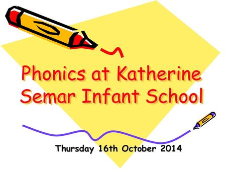 Phonics at Katherine Semar Infant School