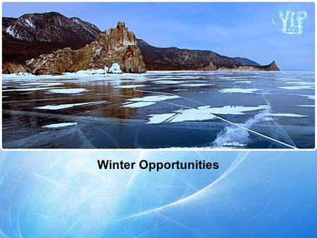 "Winter Opportunities. March is a ""velvet"" season on Lake Baikal! Day temperature is already above zero. There is a lot of snow and beautiful ice! Here."