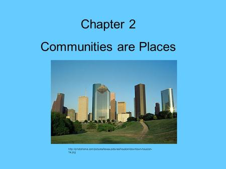 Chapter 2 Communities are Places  1a.jpg.