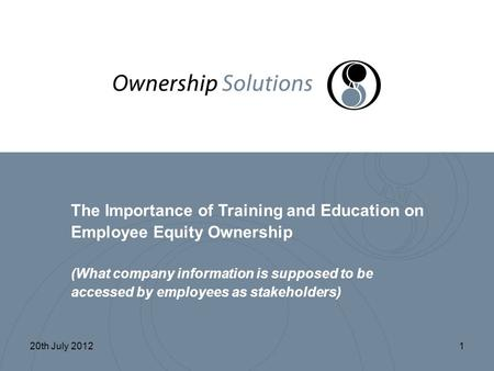 The Importance of Training and Education on Employee Equity Ownership (What company information is supposed to be accessed by employees as stakeholders)