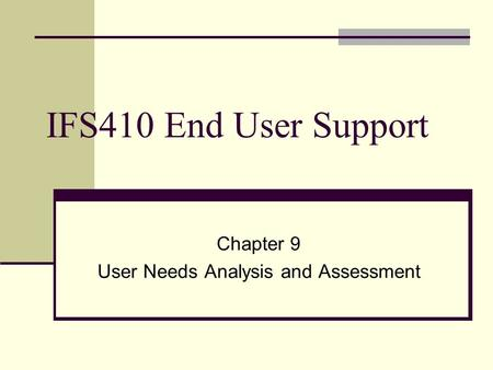 Chapter 9 User Needs Analysis and Assessment