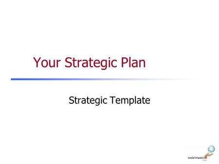 Your Strategic Plan Strategic Template.