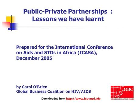 Downloaded from  Public-Private Partnerships : Lessons we have learnt Prepared for the International Conference.