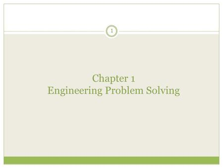 Chapter 1 Engineering Problem Solving 1. Hardware and Software 2 A computer is a machine designed to perform operations specified with a set of instructions.