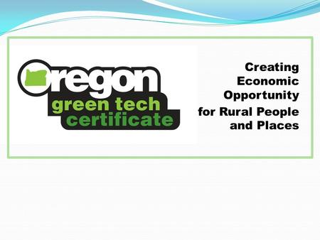 Creating Economic Opportunity for Rural People and Places.