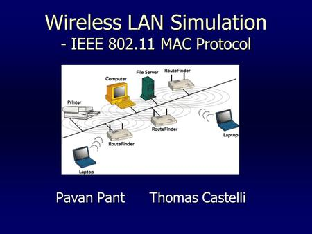 Wireless LAN Simulation - IEEE MAC Protocol