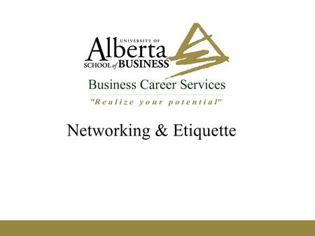 Networking & Etiquette. Agenda Networking – what is it? How to Network – good etiquette Corporate dress – business casual? Business dining basics Know.