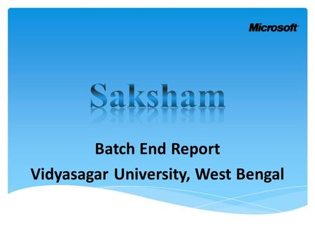 Batch End Report Vidyasagar University, West Bengal.