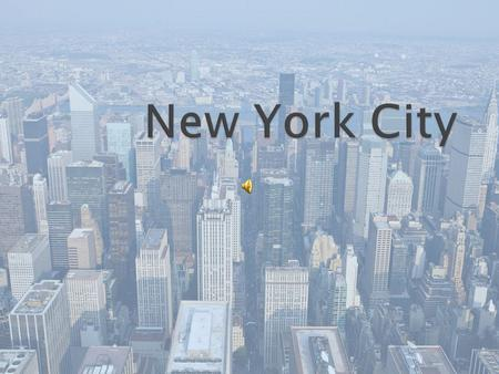 is the most populous city in the United States and the center of the New York Metropolitan Area, one of the most populous metropolitan areas in the world.