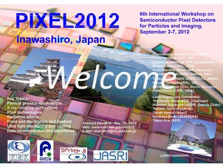 Welcome PIXEL2012, Inawashiro, Fukushima, 3-7 Sep., 20121.