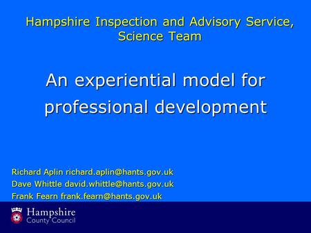 Richard Aplin Dave Whittle Frank Fearn Hampshire Inspection and Advisory.