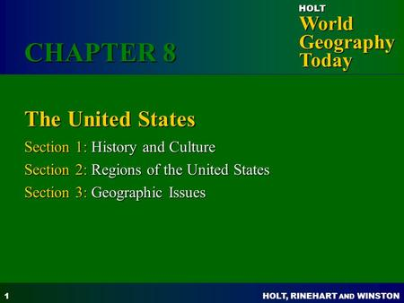CHAPTER 8 The United States Section 1: History and Culture