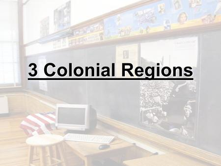 3 Colonial Regions. New England Colonies Massachusetts Rhode Island Connecticut New Hampshire.