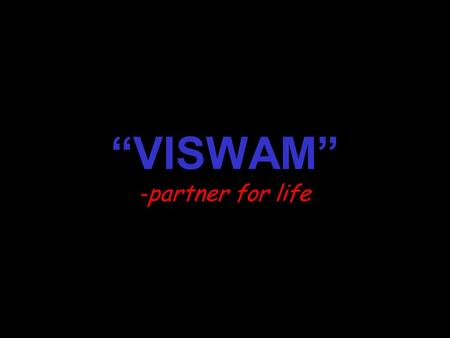 """VISWAM"" -partner for life. Jai Gurudev Point-Of-Sale Billing Inventory Management & Financial Accounting A single stop software solution for Traders,"