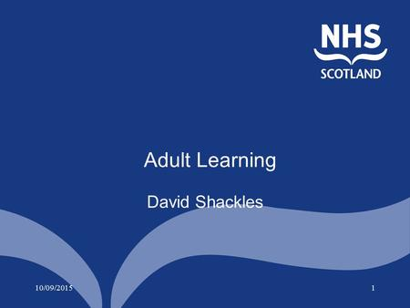 10/09/20151 Adult Learning David Shackles. 10/09/20152.