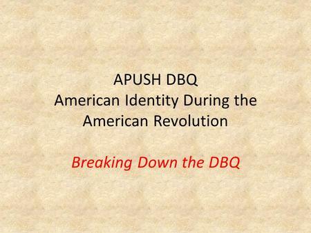 dbq essay on american revolution