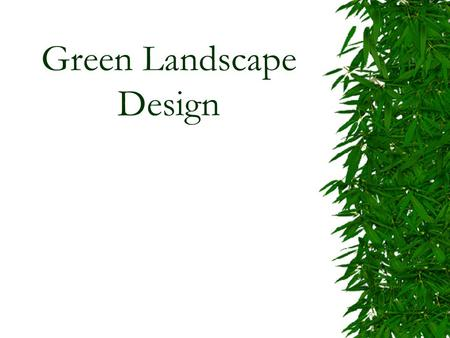 Green Landscape Design
