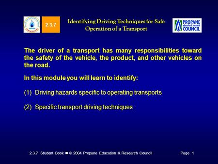 Identifying Driving Techniques for Safe Operation of a Transport