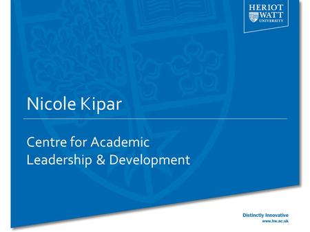 Nicole Kipar Centre for Academic Leadership & Development.