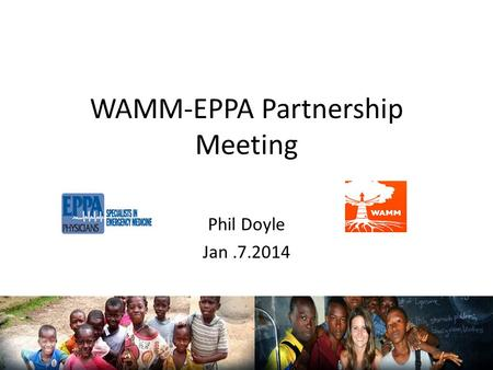 WAMM-EPPA Partnership Meeting Phil Doyle Jan.7.2014.