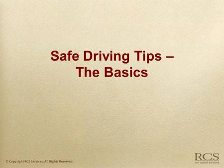 Safe Driving Tips – The Basics. #1 Killer Accidents are the #1 KILLER of Americans under 40 years old.