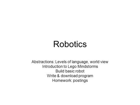 Robotics Abstractions: Levels of language, world view
