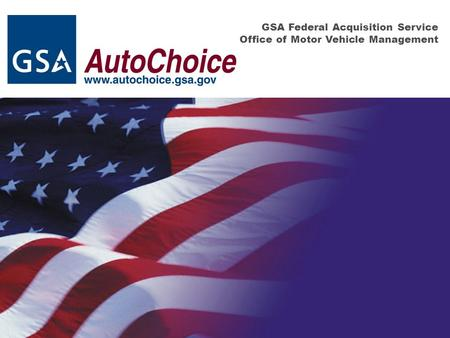 GSA Federal Acquisition Service Office of Motor Vehicle Management.