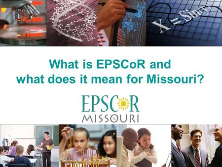What is EPSCoR and what does it mean for Missouri?
