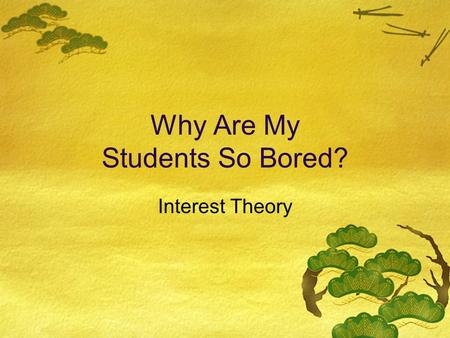 Why Are My Students So Bored?