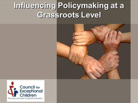 Influencing Policymaking at a Grassroots Level.