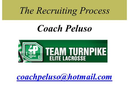 The Recruiting Process Coach Peluso