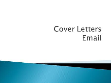  When you're sending an email cover letter, it's important to follow the employer's instructions on how to submit your cover letter and resume, and to.