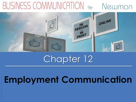 Chapter 12 Copyright © 2015 Cengage Learning Employment Communication.