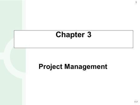 Chapter 3 Project Management.