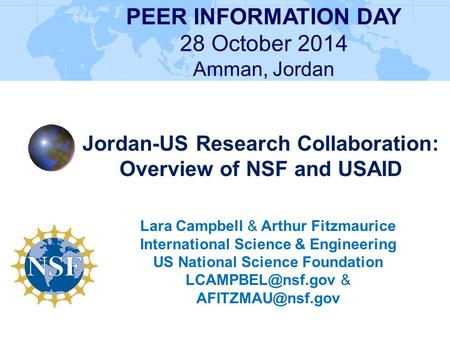 PEER INFORMATION DAY 28 October 2014 Jordan-US Research Collaboration: