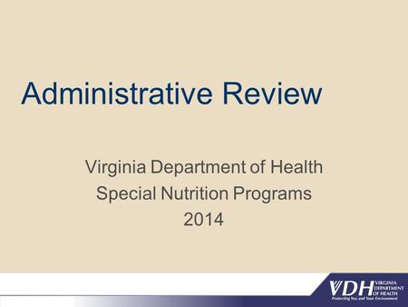 Administrative Review Virginia Department of Health Special Nutrition Programs 2014.