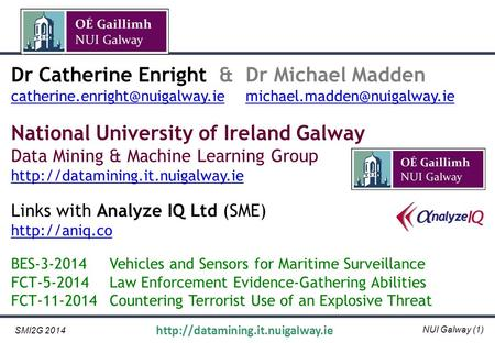 NUI Galway (1) SMI2G 2014  Dr Catherine Enright & Dr Michael Madden