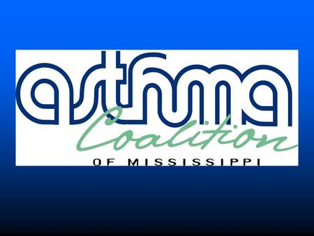 Asthma Partnership Asthma in Mississippi Adults In 2004, 11.8% of Mississippi adults had ever had asthma (244,198 persons). In 2004, 7.1% of Mississippi.