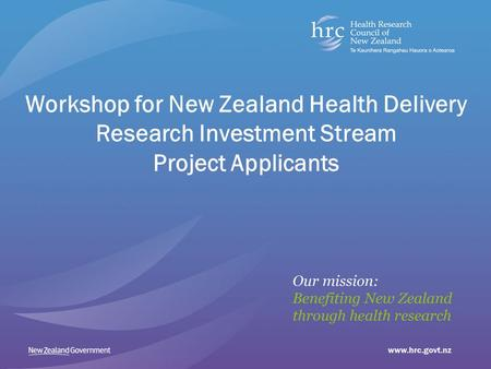 Workshop for New Zealand Health Delivery Research Investment Stream Project Applicants.