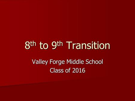 Valley Forge Middle School Class of 2016