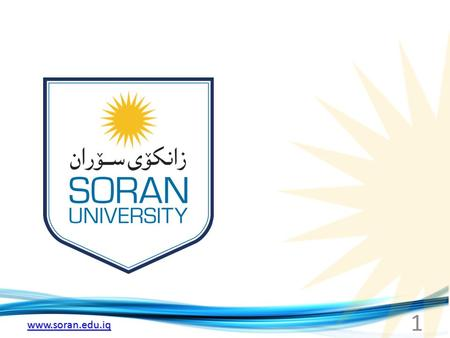 Www.soran.edu.iq 1. Meteorology Chapter 1 Introduction to the Atmosphere Meteorology \ Dr. Mazin sherzad.