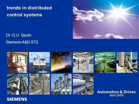 Automation and Drives SIMATIC PCS 7 1 Introduction Asset Management Profibus PA redundancy 1 GB Ethernet Wireless LAN Web - Technology MES A&D AS SM MPPCS7_Overview_V6-1_E200502.ppt.