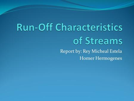 Run-Off Characteristics of Streams