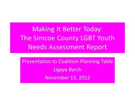 Presentation to Coalition Planning Table